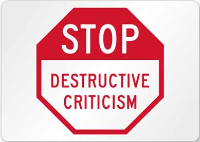 criticism is destructive